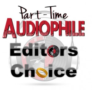 Part-Time Audiophile Editors Choice